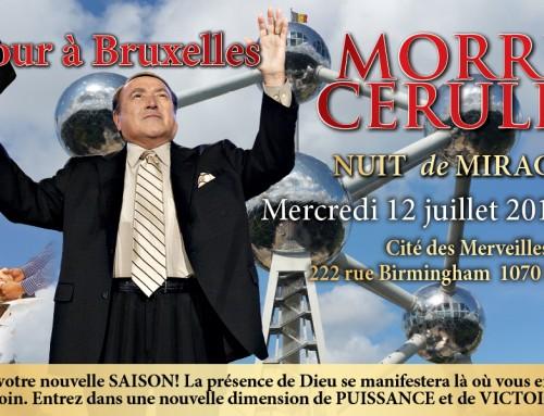De retour à Bruxelles Morris Cerullo NUIT de MIRACLES